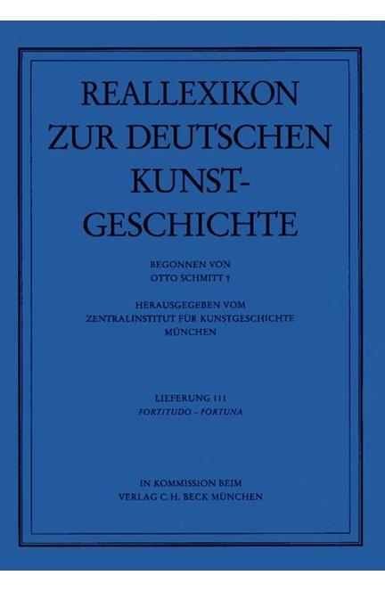 Cover: , Reallexikon Dt. Kunstgeschichte  111. Lieferung: Fortitudo - Fortuna