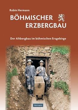 Abbildung von Hermann | Böhmischer Erzbergbau | 2. Auflage | 2015 | beck-shop.de