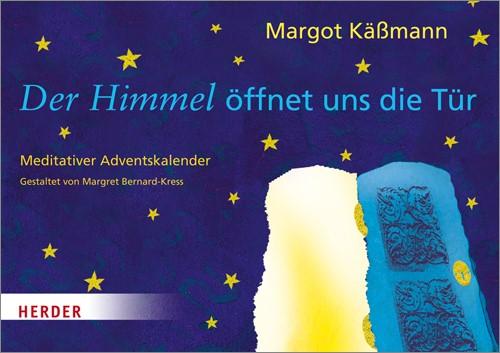 Der Himmel öffnet uns die Tür | Käßmann, 2013 | Buch (Cover)