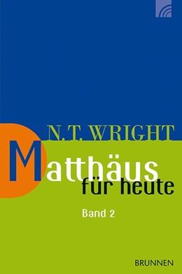 Abbildung von Wright | Matthäus für heute 2 | 2013