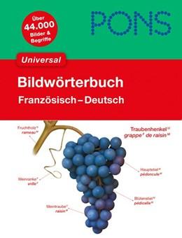 Abbildung von PONS Bildwörterbuch Universal Französisch | 1. Auflage | 2013 | beck-shop.de