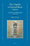 Abbildung von Ferreiro | The Visigoths in Gaul and Iberia (Update) | 2008