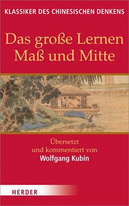 Abbildung von Kubin | Das große Lernen - Maß und Mitte - Der Klassiker der Pietät | 1. Auflage | 2014 | beck-shop.de
