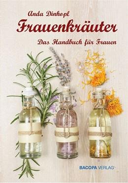 Abbildung von Dinhopl   Frauenkräuter   1. Auflage   2015   beck-shop.de