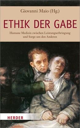 Abbildung von Maio   Ethik der Gabe   2. Auflage   2014   beck-shop.de