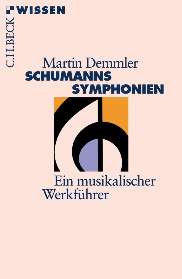 Abbildung von Demmler, Martin | Schumanns Sinfonien | 2004