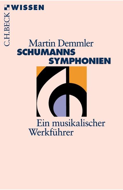 Cover: Martin Demmler, Schumanns Sinfonien