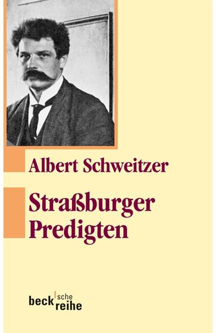 Cover: Albert Schweitzer, Straßburger Predigten