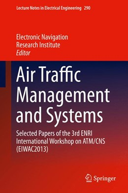 Abbildung von Air Traffic Management and Systems   2014   Selected Papers of the 3rd ENR...   290