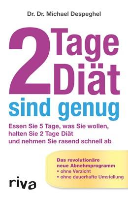 Abbildung von Despeghel | 2 Tage Diät sind genug | 1. Auflage | 2013 | beck-shop.de