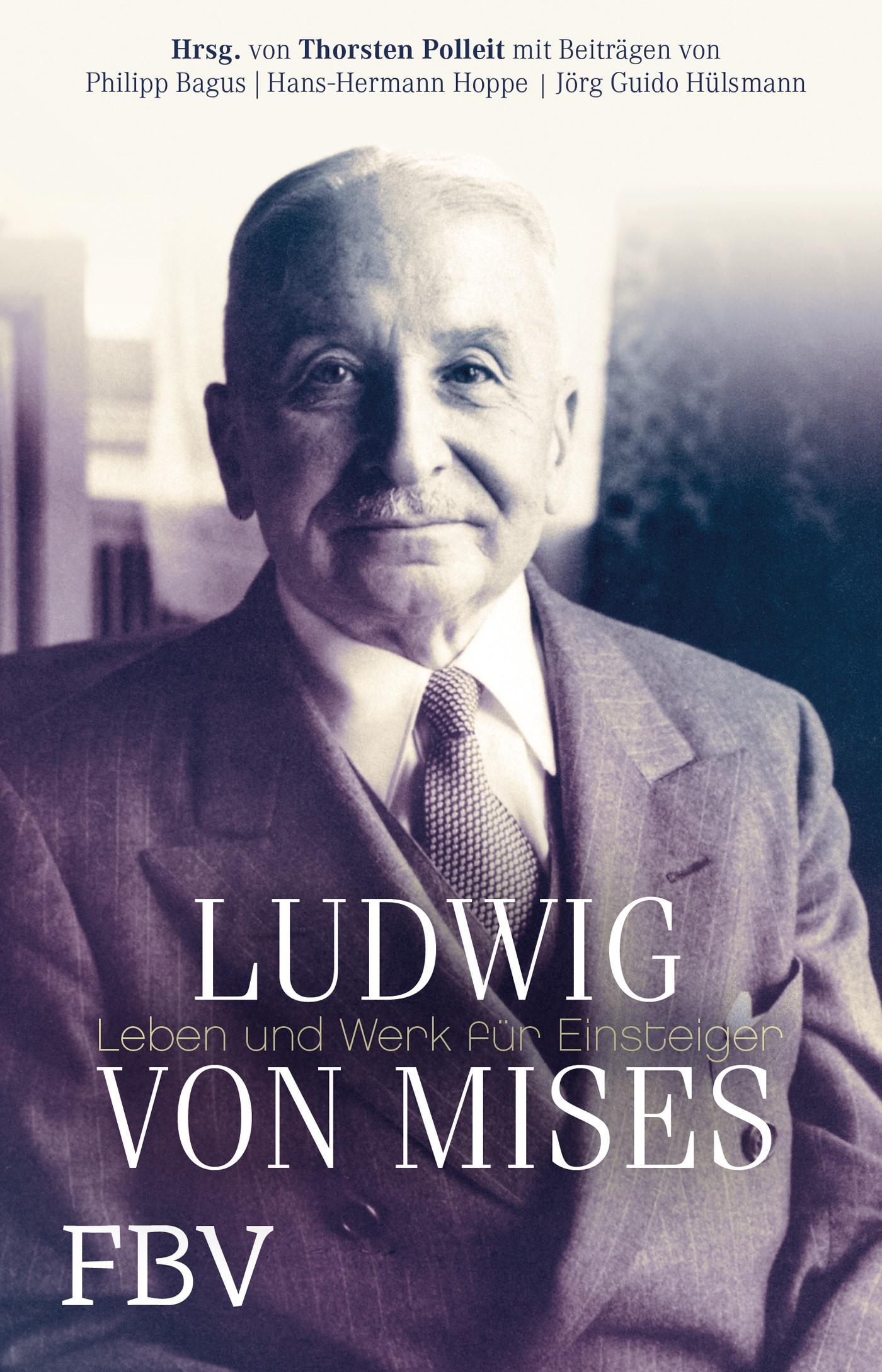 Abbildung von Polleit | Ludwig von Mises | 1. Auflage 2013 | 2013
