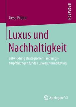 Abbildung von Prüne   Luxus und Nachhaltigkeit   2013   Entwicklung strategischer Hand...