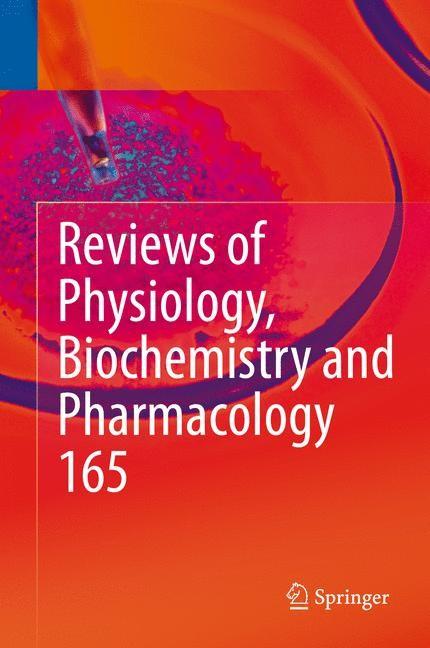 Abbildung von Nilius / Amara / Gudermann / Jahn / Lill / Offermanns / Petersen   Reviews of Physiology, Biochemistry and Pharmacology, Vol. 165   2013
