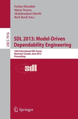 Abbildung von Khendek / Toeroe / Gherbi / Reed | SDL 2013: Model Driven Dependability Engineering | 2013 | 16th International SDL Forum, ... | 7916