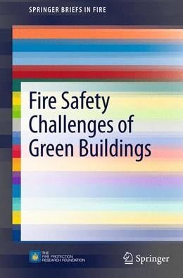 Abbildung von Meacham / Poole / Echeverria   Fire Safety Challenges of Green Buildings   2013