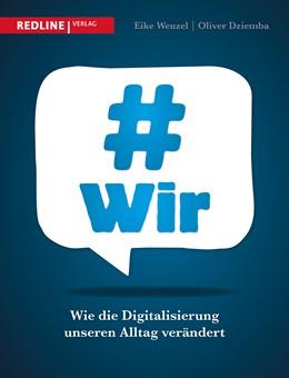 Abbildung von Dziemba / Wenzel | #wir | 1. Auflage | 2014 | beck-shop.de