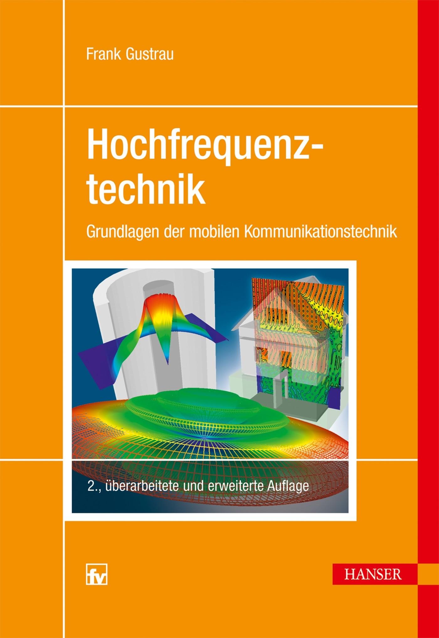 Abbildung von Gustrau | Hochfrequenztechnik | 2., überarbeitete und erweiterte Auflage | 2013