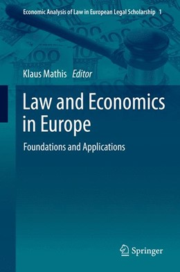 Abbildung von Mathis | Law and Economics in Europe | 2013 | Foundations and Applications | 1