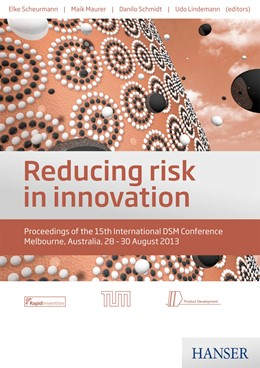 Abbildung von Scheurmann / Maurer / Schmidt | Reducing risk in innovation | 2013 | Proceedings of the 15th Intern...