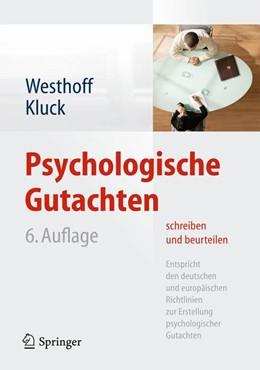 Abbildung von Westhoff / Kluck | Psychologische Gutachten schreiben und beurteilen | 6. Auflage | 2014 | Entspricht deutschen und europ...