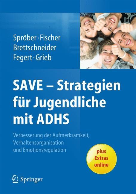 Abbildung von Sproeber / Brettschneider / Fischer | SAVE - Strategien für Jugendliche mit ADHS | 2013