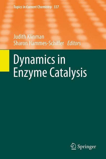 Abbildung von Klinman / Hammes- Schiffer | Dynamics in Enzyme Catalysis | 2013