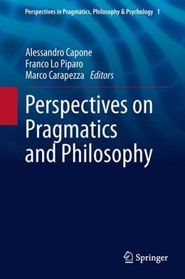 Abbildung von Capone / Lo Piparo / Carapezza | Perspectives on Pragmatics and Philosophy | 2013 | 1
