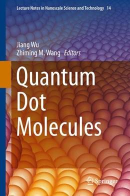 Abbildung von Wang / Wu | Quantum Dot Molecules | 1. Auflage | 2013 | 14 | beck-shop.de