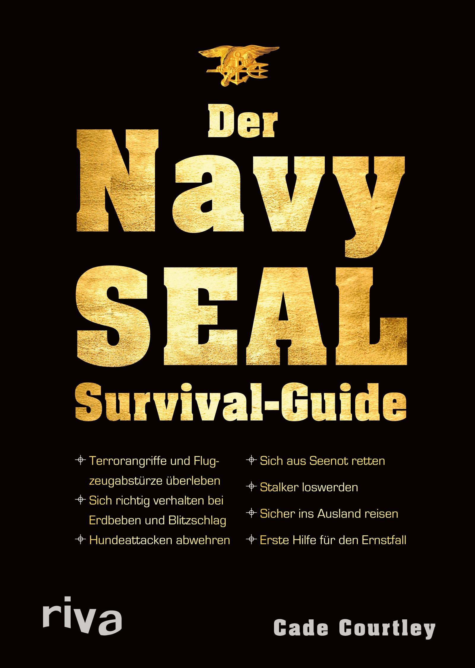 Abbildung von Courtley | Der Navy-SEAL-Survival-Guide | 2013