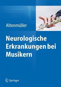 Abbildung von Altenmüller | Neurologische Erkrankungen bei Musikern | 2016 | 2022