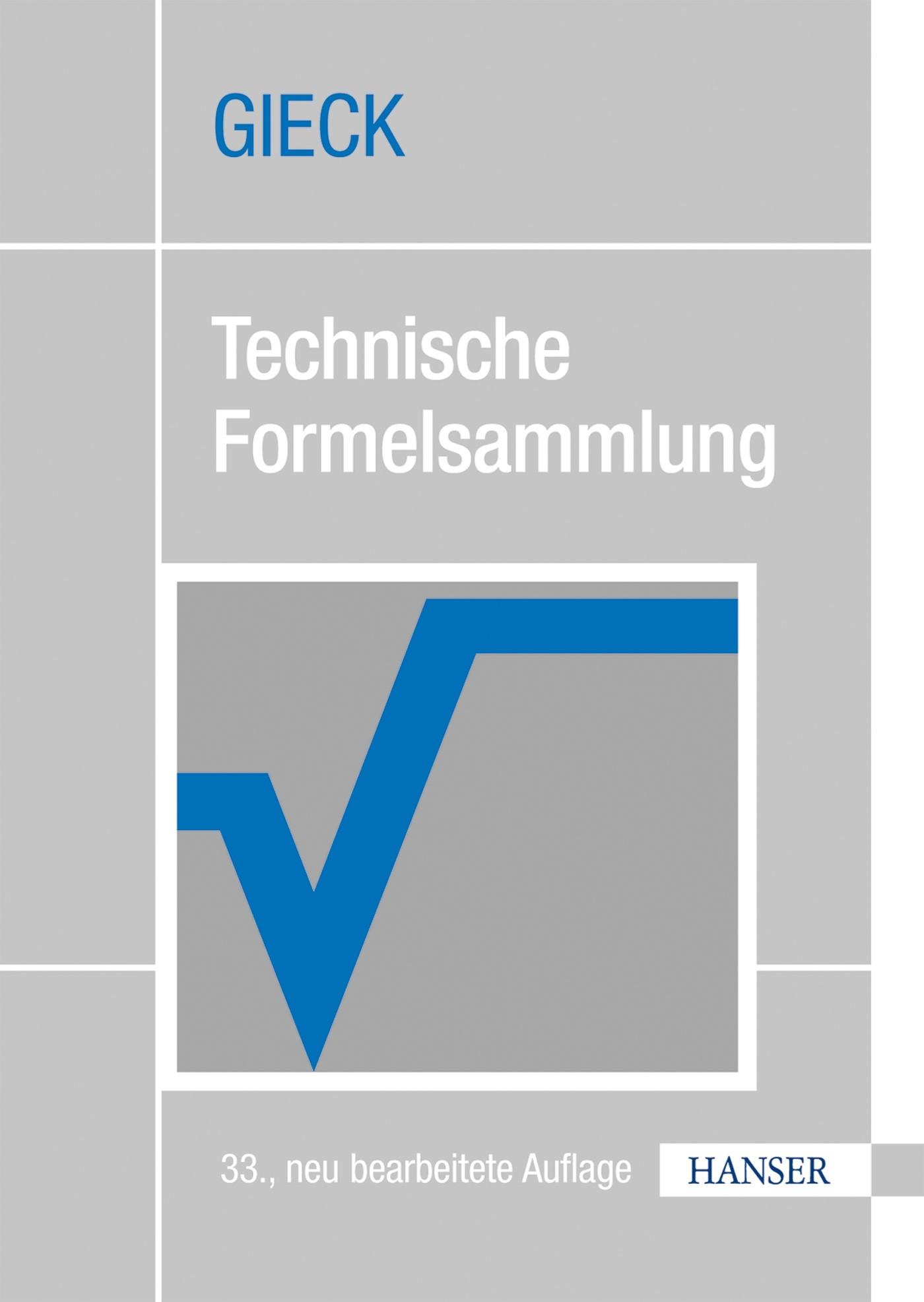 Abbildung von Gieck / Gieck   Technische Formelsammlung   33., aktualisierte Auflage   2013