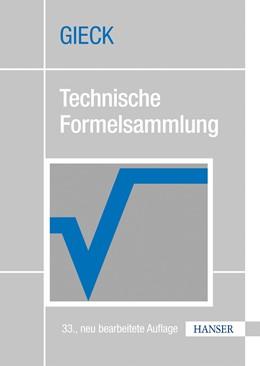 Abbildung von Gieck / Gieck | Technische Formelsammlung | 33., aktualisierte Auflage | 2013