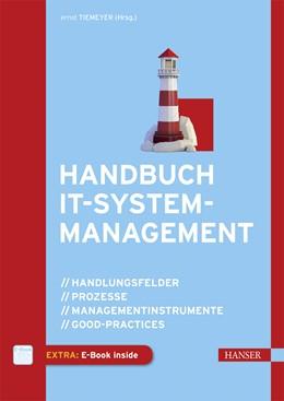 Abbildung von Tiemeyer | Handbuch IT-Systemmanagement | 2016 | Handlungsfelder, Prozesse, Man...