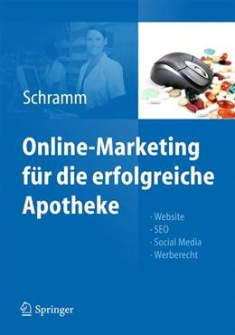 Abbildung von Schramm   Online-Marketing für die erfolgreiche Apotheke   2013   Website, SEO, Social Media, We...
