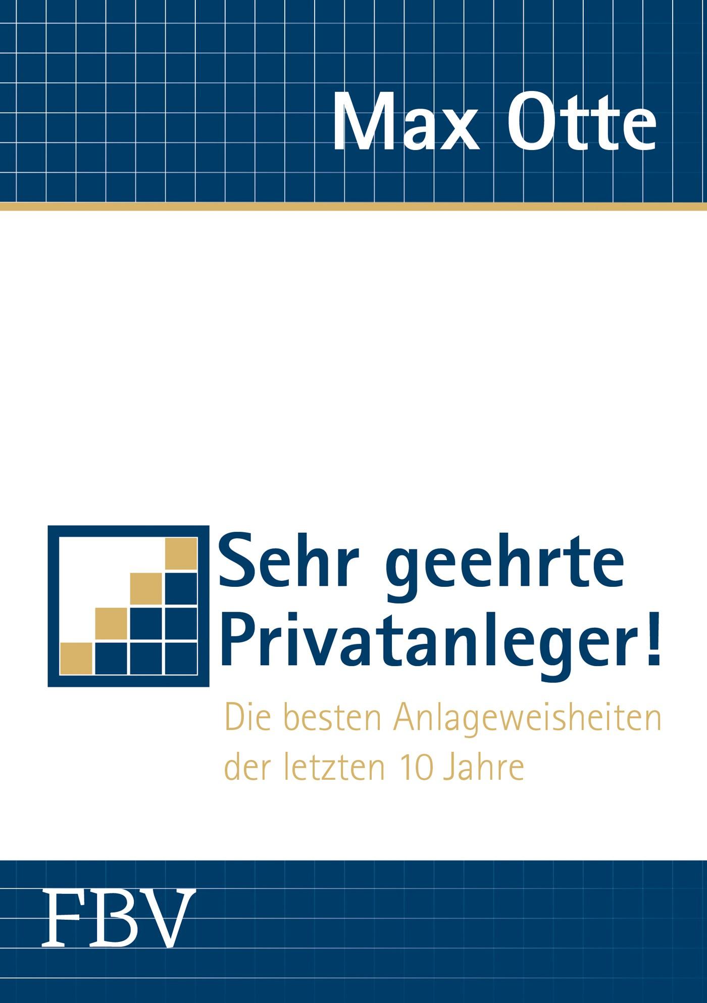 Abbildung von Otte | Sehr geehrte Privatanleger! | 1. Auflage 2013 | 2013