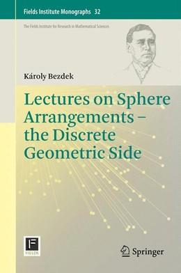 Abbildung von Bezdek | Lectures on Sphere Arrangements – the Discrete Geometric Side | 2013 | 32