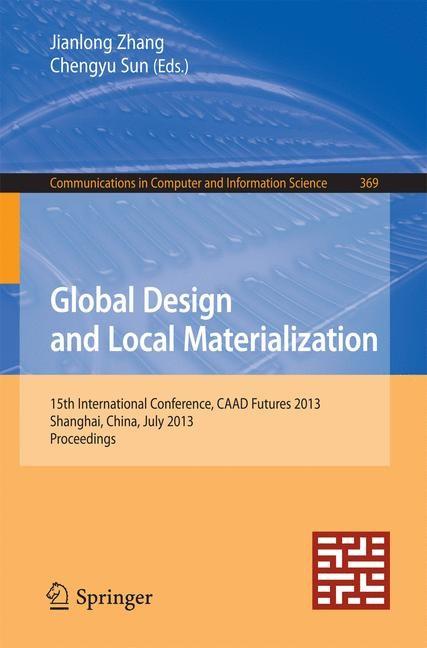 Abbildung von Zhang / Sun   Global Design and Local Materialization   2013