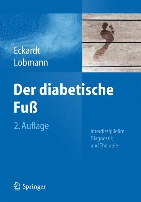 Abbildung von Eckardt / Lobmann   Der diabetische Fuß   2., aktualisierte Auflage   2015