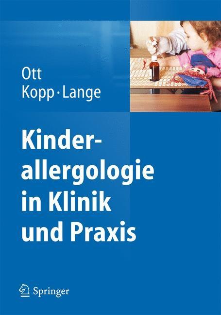 Abbildung von Ott / Kopp / Lange | Kinderallergologie in Klinik und Praxis | 2014