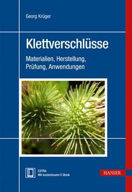 Abbildung von Krüger | Klettverschlüsse | 2013 | Materialien, Herstellung, Prüf...