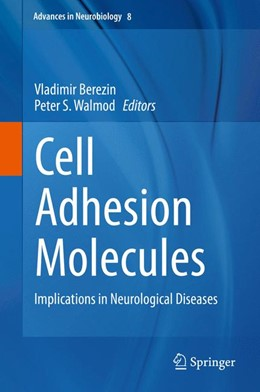 Abbildung von Berezin / Walmod | Cell Adhesion Molecules | 2013 | Implications in Neurological D... | 8