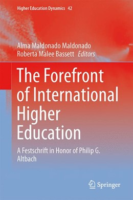 Abbildung von Maldonado-Maldonado / Bassett | The Forefront of International Higher Education | 2013 | A Festschrift in Honor of Phil... | 42