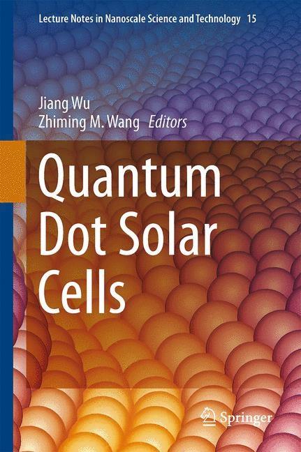 Abbildung von Wu / Wang | Quantum Dot Solar Cells | 2013