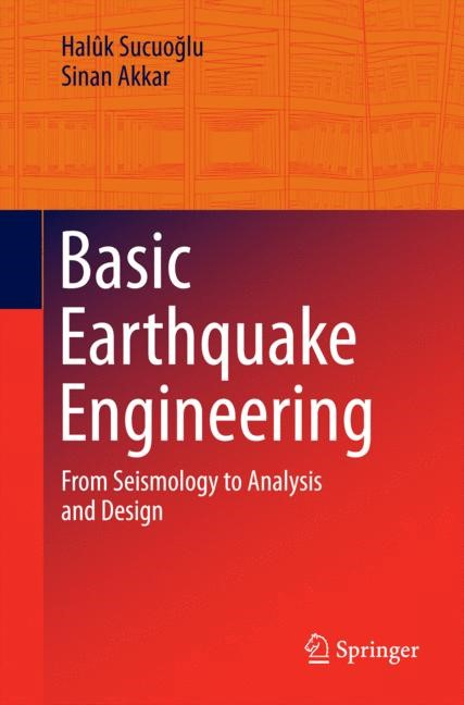 Abbildung von Sucuoglu / Akkar | Basic Earthquake Engineering | 2014