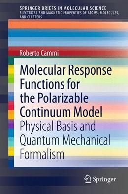 Abbildung von Cammi | Molecular Response Functions for the Polarizable Continuum Model | 2013 | Physical basis and quantum mec...