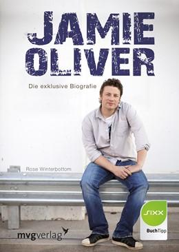 Abbildung von Winterbottom | Jamie Oliver | 2014 | Die exklusive Biografie