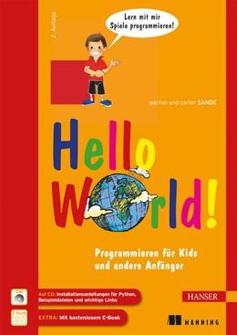 Abbildung von Sande | Hello World! | 2., aktualisierte und erweiterte Auflage | 2014 | Programmieren für Kids und and...