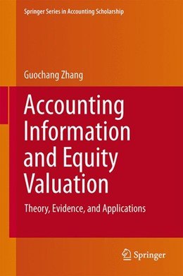 Abbildung von Zhang | Accounting Information and Equity Valuation | 2013 | Theory, Evidence, and Applicat... | 6