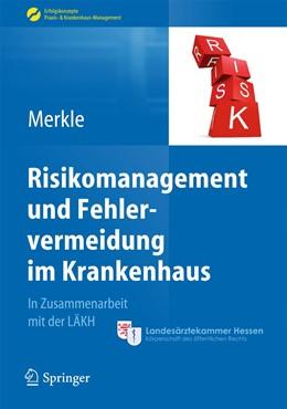 Abbildung von Merkle | Risikomanagement und Fehlervermeidung im Krankenhaus | 2014