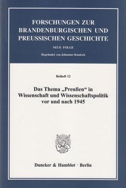 Abbildung von Kraus | Das Thema »Preußen« in Wissenschaft und Wissenschaftspolitik vor und nach 1945 | 2013 | 12